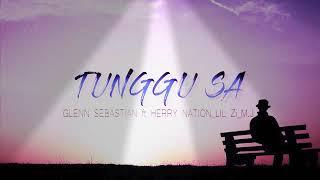 Download Lagu Lagu glenn sebastian ( tunggu sa ) mp3