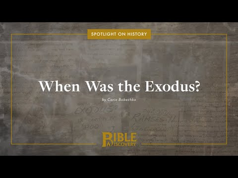 When did the Exodus really happen? | Spotlight on History | When Was the Exodus?