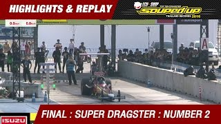 FINAL DAY 2 | SUPER DRAGSTER | สยาม บุญช่วย Siam Prototype | RUN1