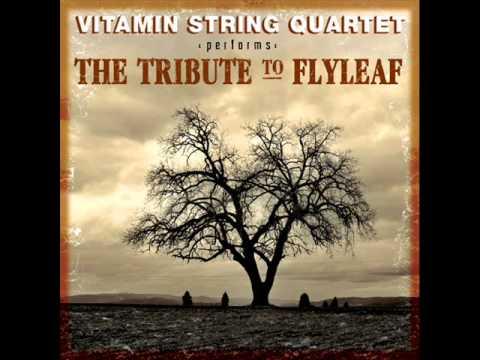 I'm So Sick - Vitamin String Quartet Performs The Tribute To Flyleaf