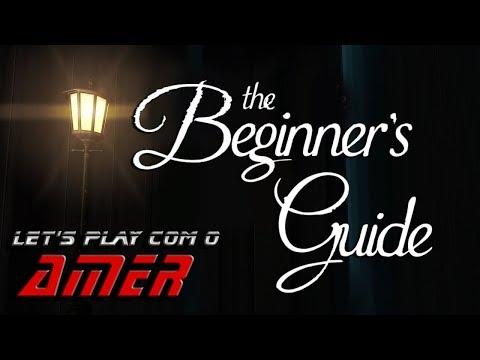 Let's Play com o Amer: The Beginner's Guide