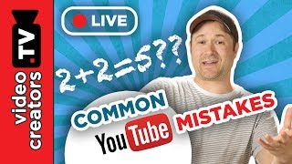 3 Common Mistakes that Hinder New YouTube Creators