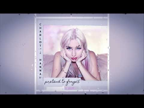 Charlotte Hannah - Pretend To Forget (Audio)