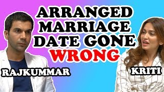 'Shaadi Mein Zaroor Aana' Stars Rajkummar Rao & Kriti Kharbanda Arranged Marriage Date Gone Wrong