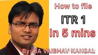 How to file ITR 1 for AY 18-19 | ITR 1 full tutorial | salary ITR