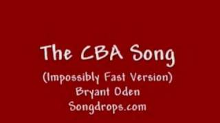 Funny song: The CBA Song (Impossibly Fast Version)