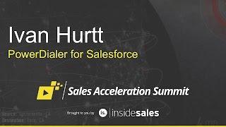 Ivan Hurtt - PowerDialer for Salesforce