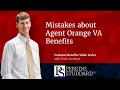 Mistakes about Agent Orange VA Benefits