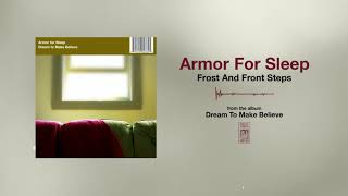 Armor For Sleep Frost And Front Steps YouTube Videos