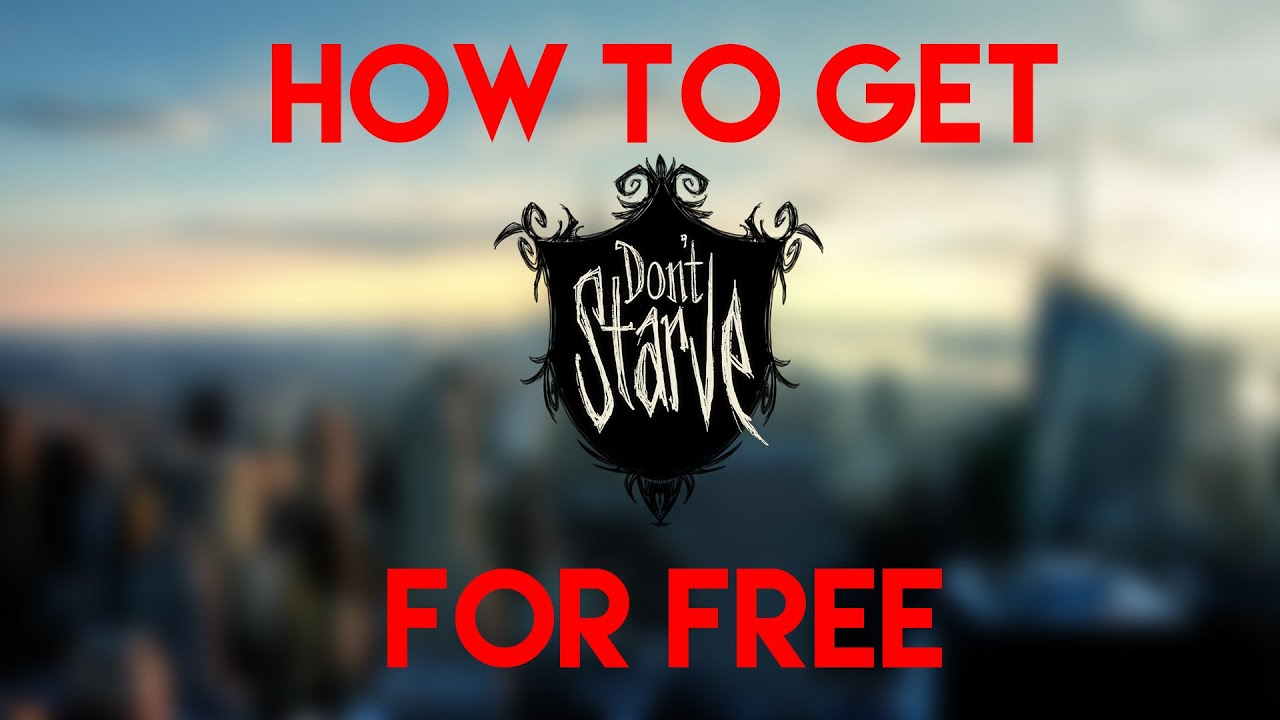 How To Get Dont Starve For Free For Mac