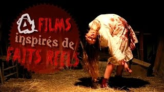 4 Films d'horreur inspirés de faits réels
