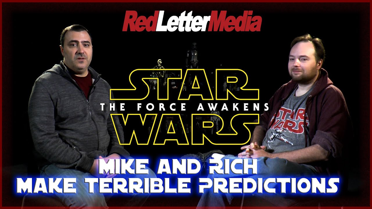 Rian Johnson Red Letter Media.Star Wars The Force Awakens Rich And Mike S Predictions
