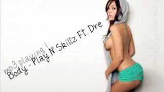 Body Play N 39 Skillz.mp3