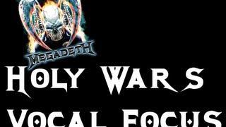 Megadeth - Holy Wars [vocal focus]