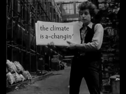 The Times they are A-Changing   -  Karaoke with climate change lyrics