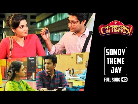Somoy Theme Jay - Third Song Release From Bengali Movie Colkatay Columbus