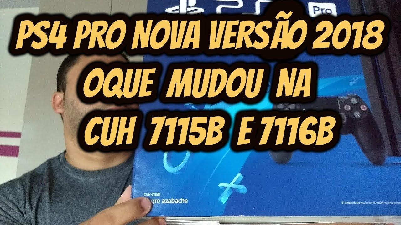 Ps4 Pro Nova Versao 2018 Oque Mudou Cuh 7115b 7116b Modo Boost E Muito Mais Youtube