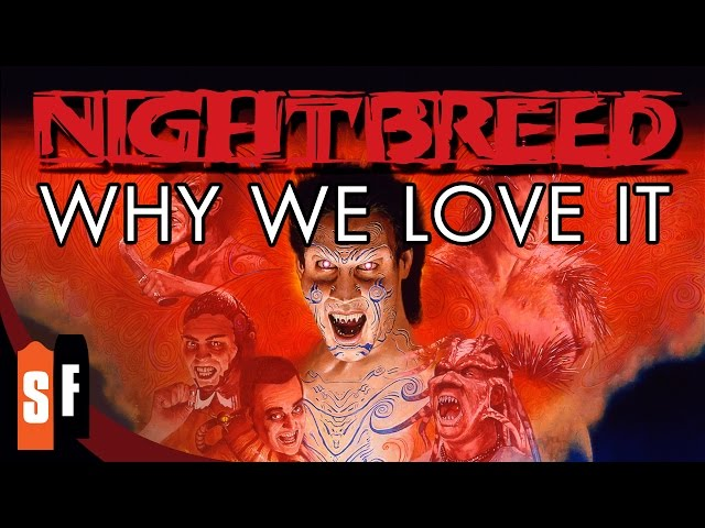 Nightbreed - Why We Love It