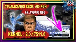 [360] • Atualizando Xbox 360 RGH Para o Kernel:17511 • Via Cabo de Rede