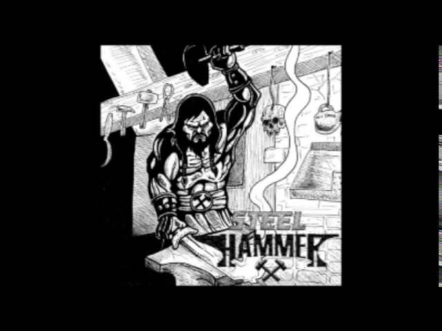 Steel Hammer - Steel Hammer (2016)