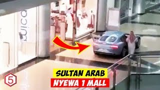 Real Sultan , Sewa Satu Mall Buat Keliling Belanja Pake Mobil Mewah