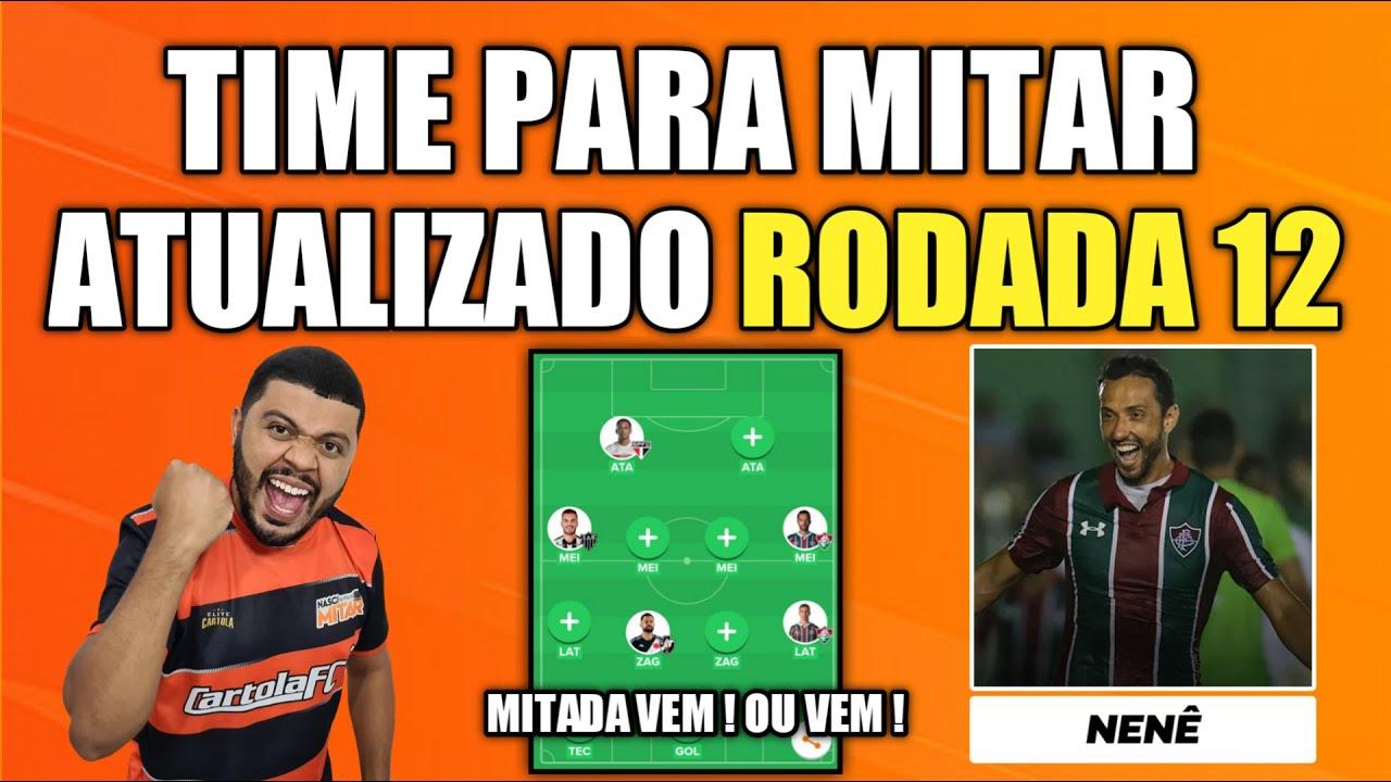 DICAS RODADA 12 - TIME PARA MITAR ATUALIZADO  - CARTOLA FC 2020
