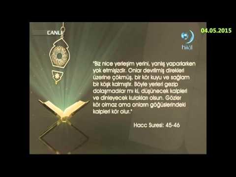 04-05-2015 Hac Suresi 45. ve 46. Ayetleri Meali - Yükselen Sözler – HİLAL TV