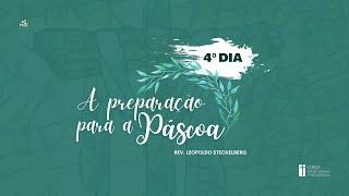 Ressurreição│31.03.2021│A preparação da Pascoa.
