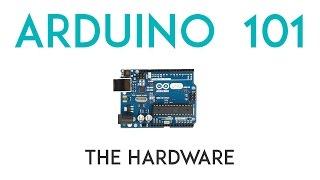 Arduino Lesson 1 - The Hardware
