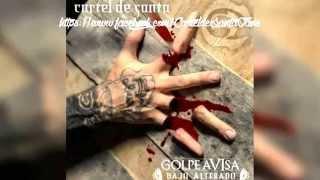 Suena Mamalón | Golpe Avisa Vol 6 | Cartel De Santa (Feat Campa) | 2014