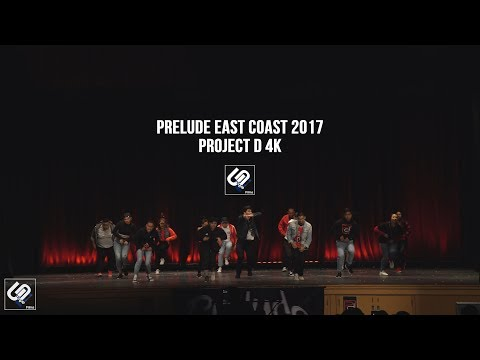 Project D | Prelude East Coast 2017 | Unofficial 4k