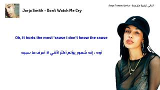 Gambar cover Jorja Smith - Don't Watch Me Cry (Lyrics) مترجمة للعربية