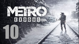 Metro Exodus - Let's Play Part 10: Back to the Caravan