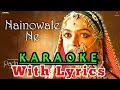 Naino wale ne Karaoke | lyrics | padmavat | neeti mohan