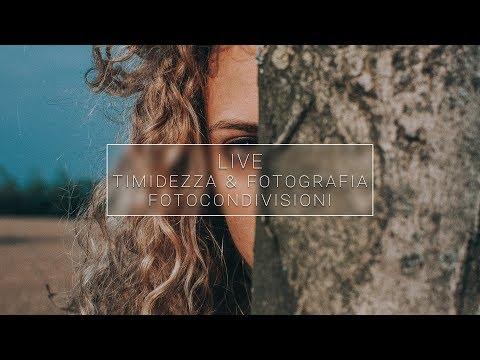 🔴 Timidezza & Fotografia   FotoCondivisioni (LIVE)