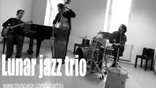 LUNAR JAZZ TRIO - Bemsha swing !