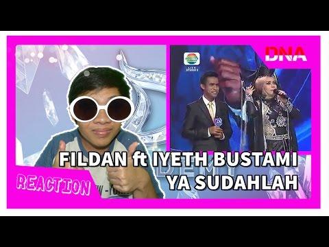 [REACTION] Pangeran Dangdut Feat Ratu Dangdut Melayu !! FILDAN ft IYETH - YA SUDAHLAH