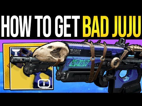 Destiny 2 | How to Get BAD JUJU Exotic Fast! - Full Quest Guide, Easy Tributes & Exotic Mission!