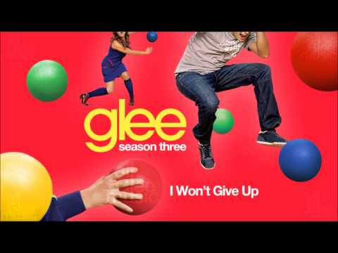 I Won't Give Up | Glee [HD FULL STUDIO]