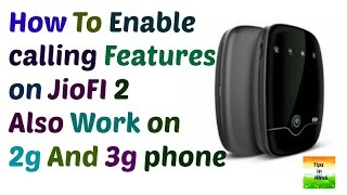 Reliance JIO | How to Enable Calling features on JIOFI 2 on non 4g phone also1