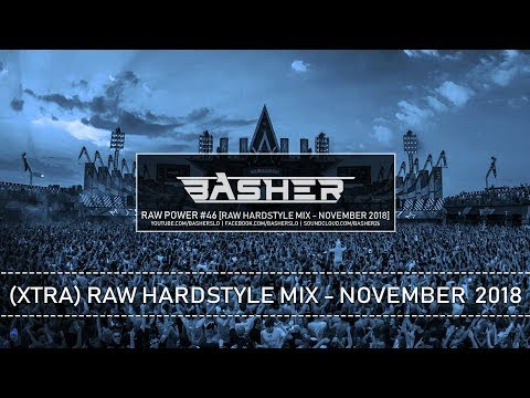 Basher - RAW Power #46 (Raw Hardstyle Mix - November 2018)