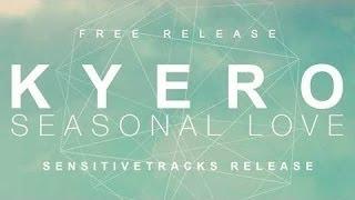 Kyero - Seasonal Love [FREE]