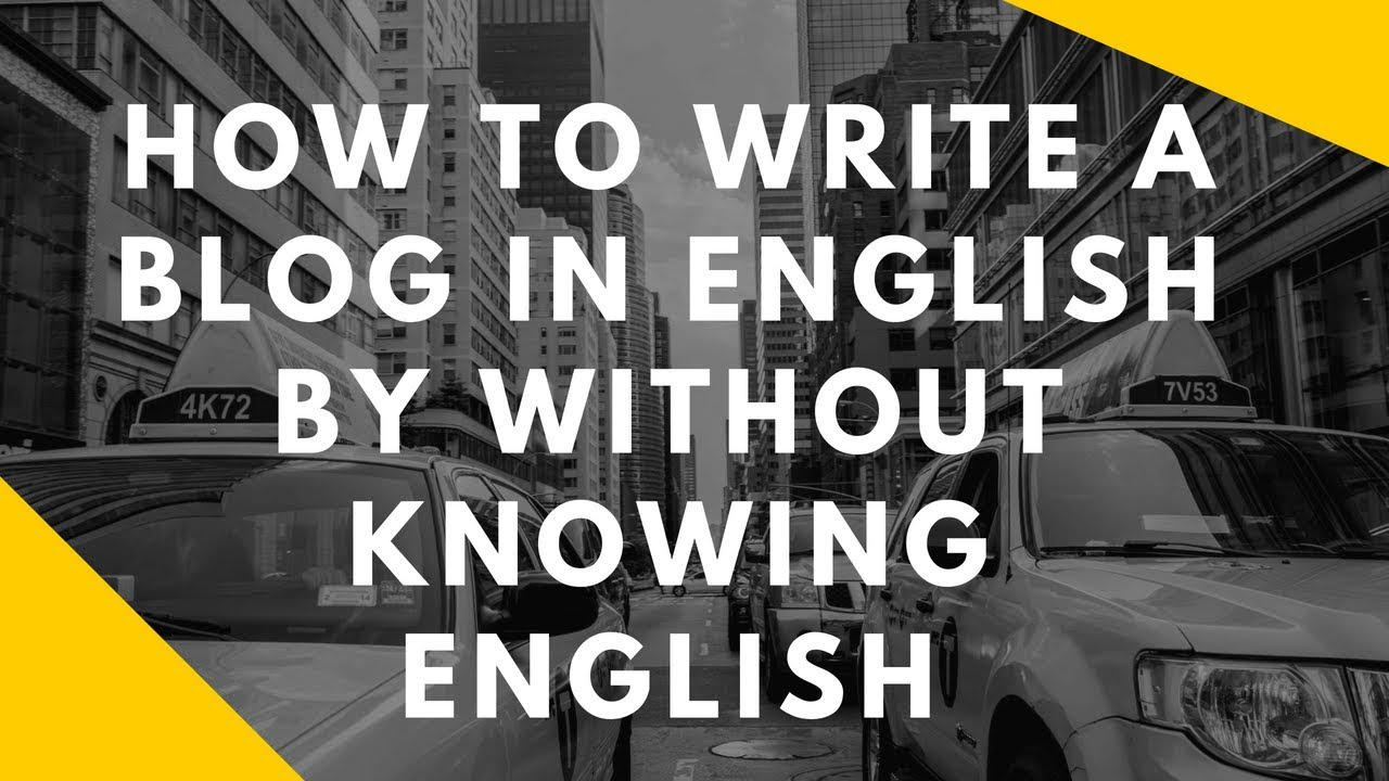 How to write an article for your blog without knowing the english? Tamil Video