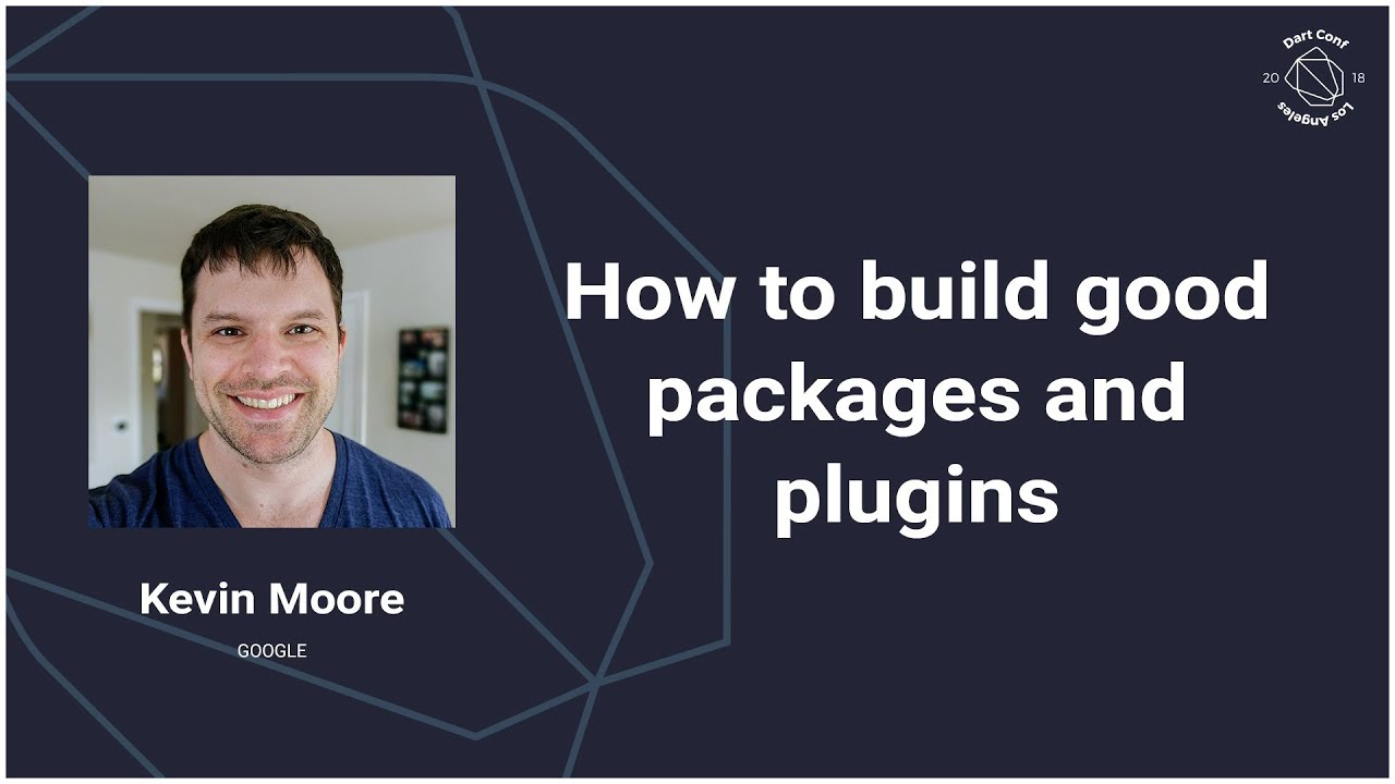 How to build good packages for Dart and Flutter (DartConf 2018)