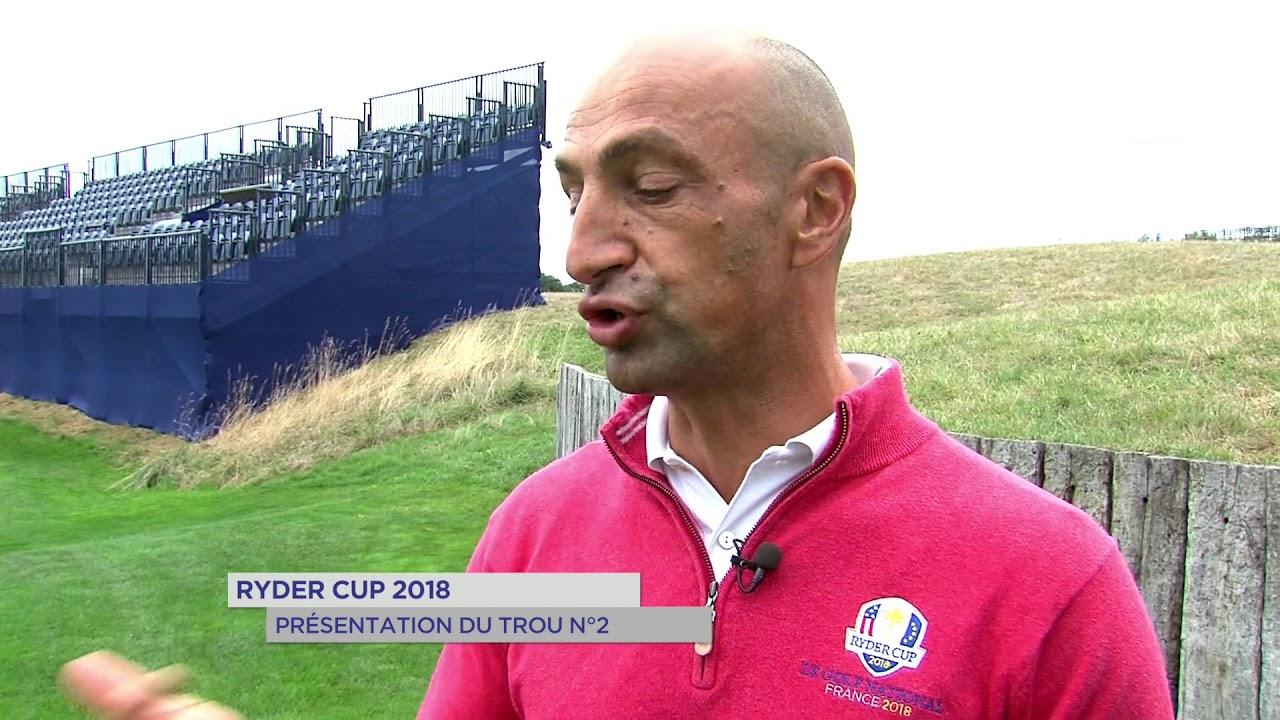 Ryder Cup : Présentation du Trou Numéro 2
