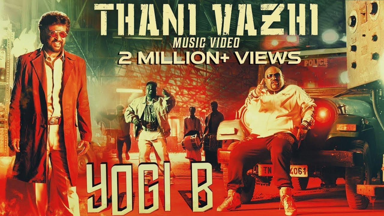 Download Darbar - Thani Vazhi - Yogi B Music Video   4K