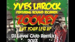Yves LaRock - Zookey (DJ Level CLub Remix 2k13)