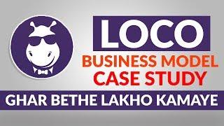 Loco Business Model | How Loco Earns | Case Study | Hindi