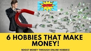 6 Hobbies that makes Money Online - INSPIRE MEDIA
