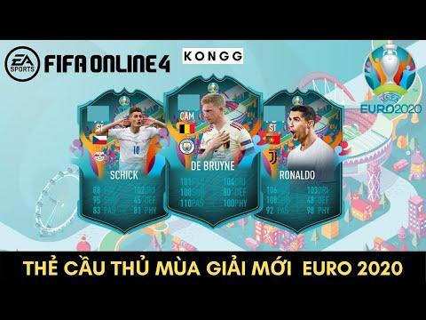 FIFA ONLINE 4 - THẺ CẦU THỦ MỚI EURO 2020